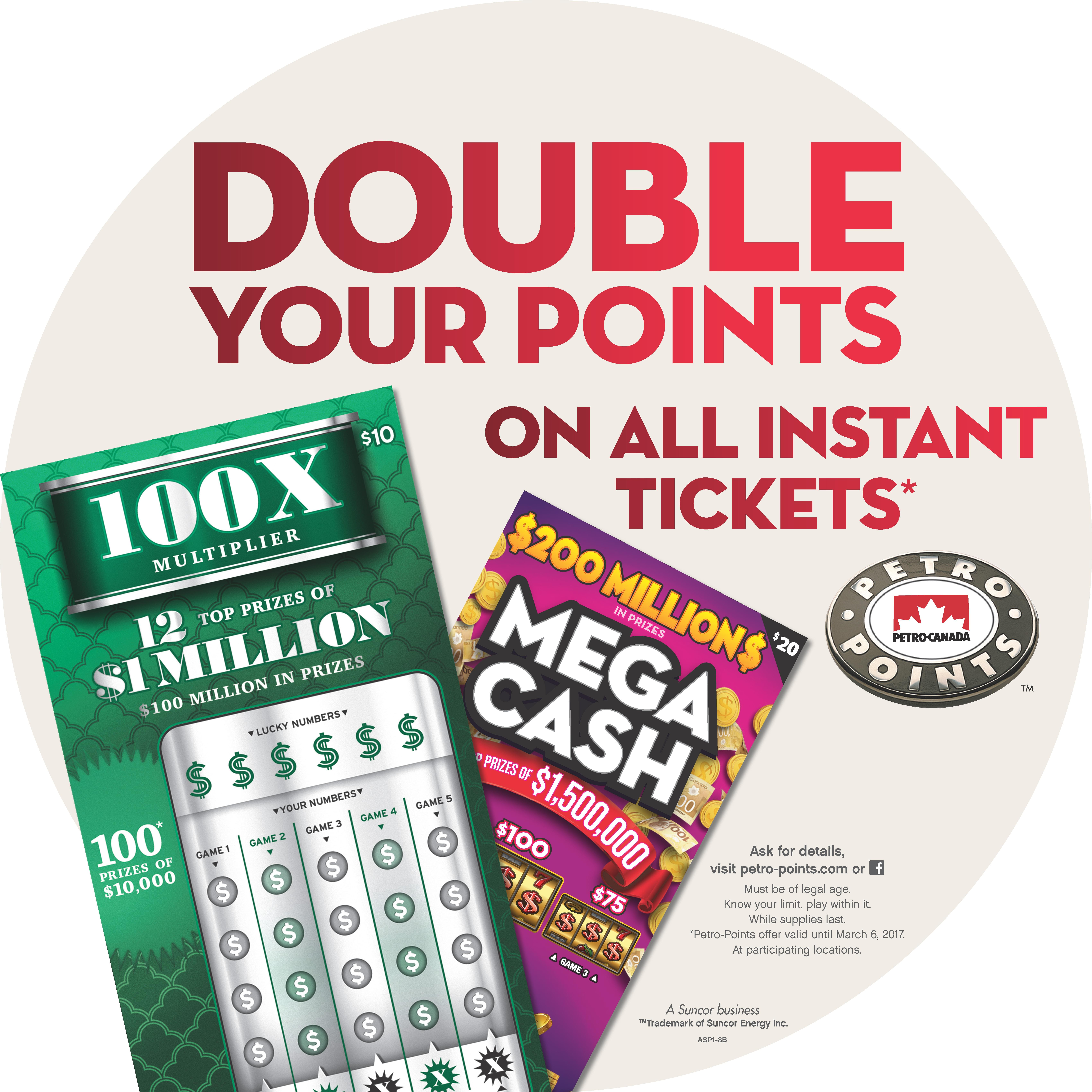 Double your points on all Instant tickets