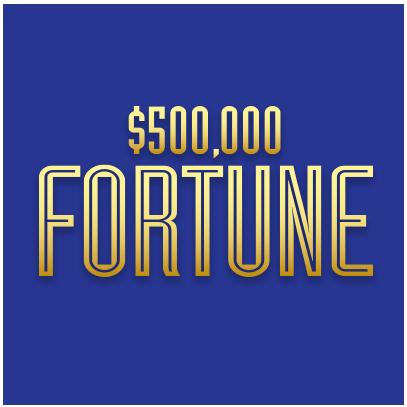 $500,000 Fortune