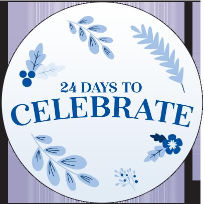 24 DAYS TO CELEBRATE